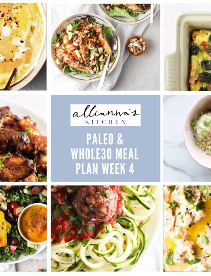 Week 4 Paleo & Whole30 Meal Plan