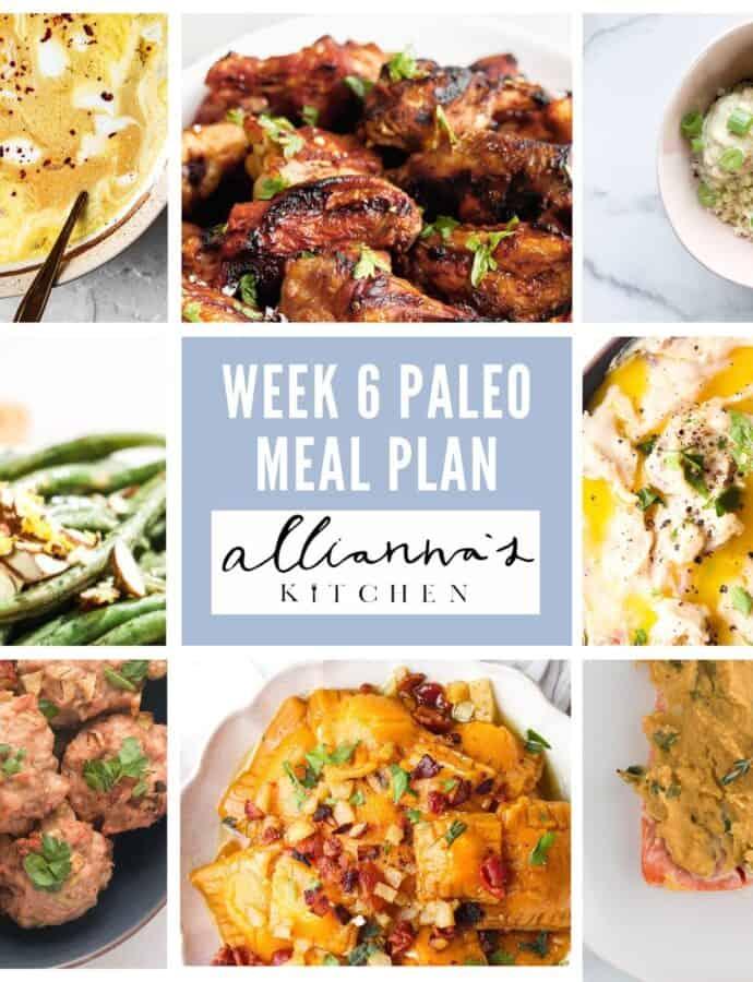 Complete Paleo Meal Plan Week 6