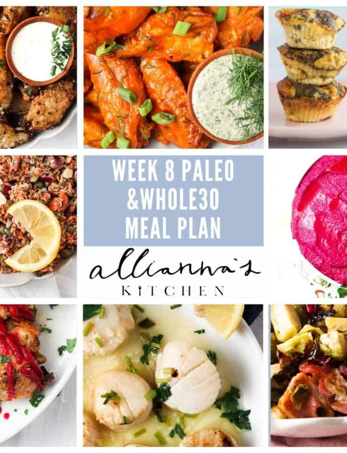 Whole30 Week 8 Complete Meal Plan (Paleo)