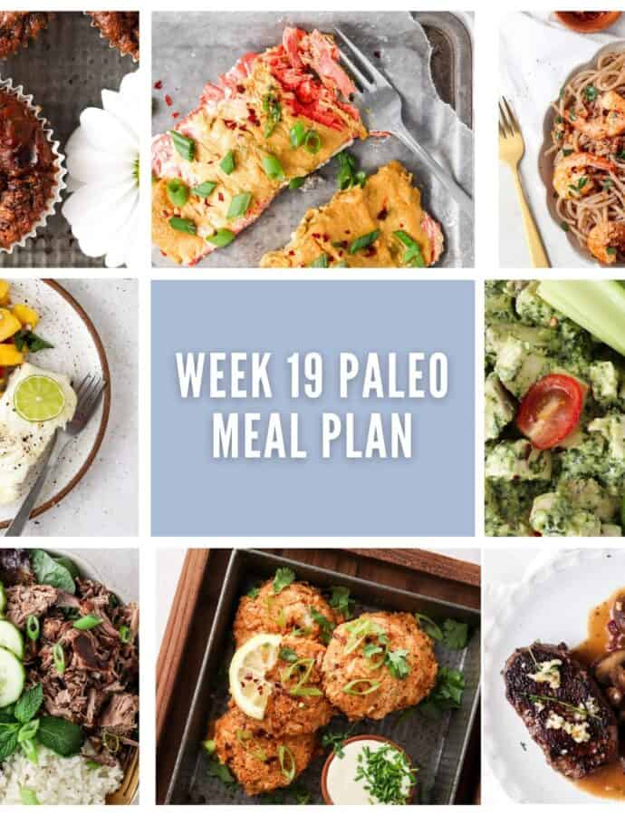 Week 19 Paleo Meal Plan